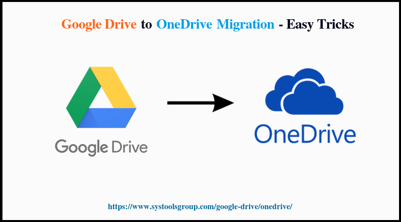 Google Drive to OneDrive Migration