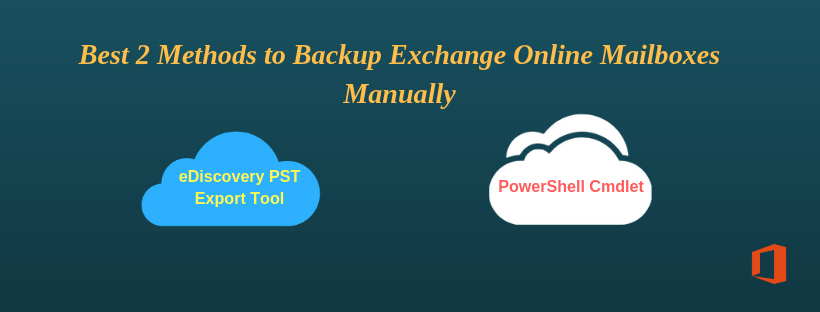 microsoft exchange online mailbox backup methods