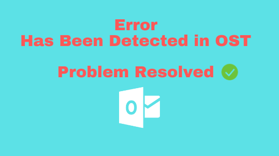Error Has Been Detected in OST File